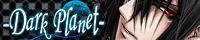 name:-Dark Planet-