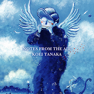 田中光栄「NOTES FROM THE AIR」