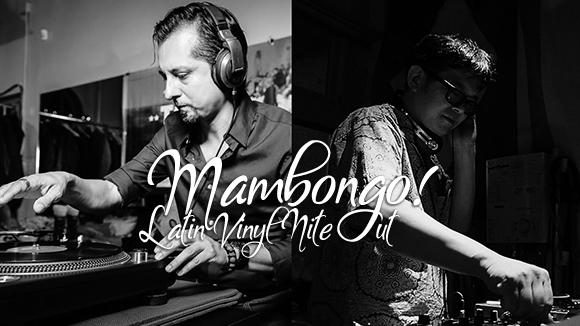 Mambongo!9/7 Latin Vinyl Nite Out