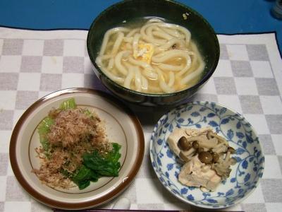 R0030088夜-卵饂飩、鶏とシメジの煮物、青梗菜のおかか合え_400.jpg