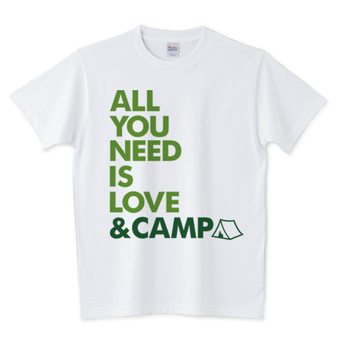 ALL YOU NEED IS LOVE & CAMP