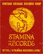 スタミナレコード - スカ、ロックステディ、レゲエ、ルーツ、ラヴァーズ、ダンスホール