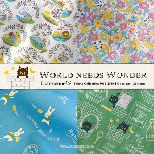 コトリエンヌ World needs Wonder collection  , textiledesign anyan