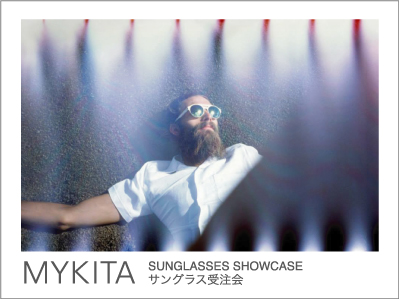MYKITA SUNGLASSES SHOWCASE 2014.4.26-4.29