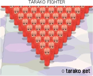 TARAKO FIGHTER