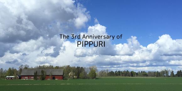 pippuriはオープン3周年を迎えました。