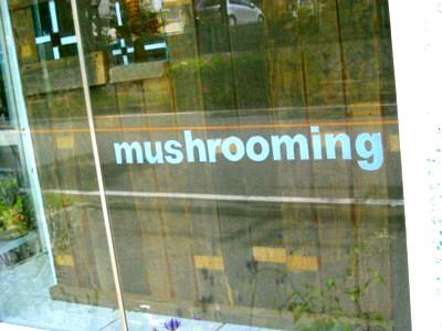 マッシュルーミング