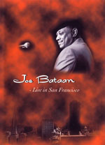 JOE BATAAN -Live In San Francisco