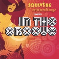Soulvibe Recordings presents: In The Groove