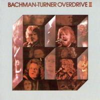 Bachman Turner Overdrive II