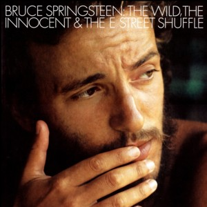 The Wild The Innocent And E Street Shuffle