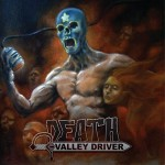 Death Valley Driver - Choke The River