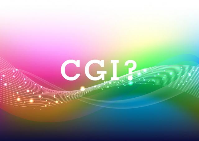 """""""CGI?"""""""