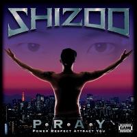 shizoo p-r-a-y